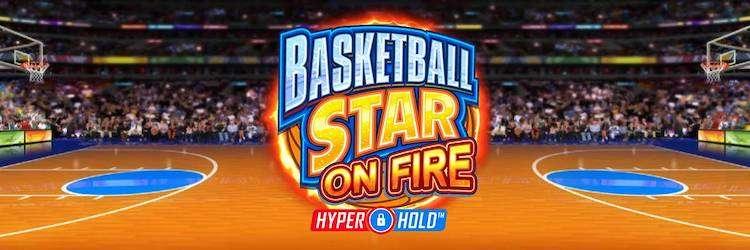 Igralni avtomat Basketball Star on Fire