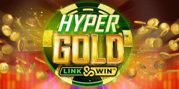 Igralni avtomat Hyper Gold Link & Win